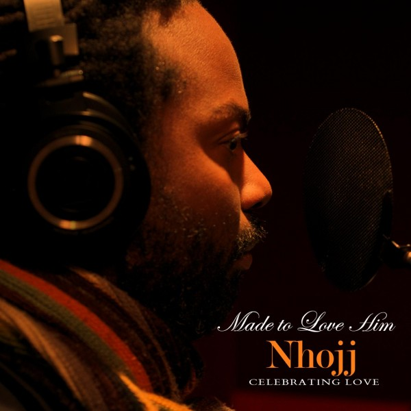 nhojj made to Love him albumart 600x600 Nhojj Same Sex Versions of Classics CD due Valentines Day press releases